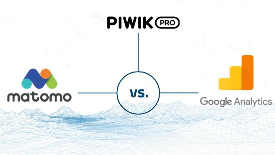Web Analytics Tools im Vergleich – Google Analytics vs. Piwik PRO vs. Matomo