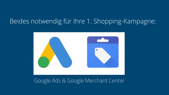 Anleitung: So starten Sie Ihre erste Google Shopping Kampagne