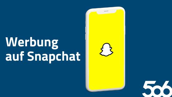 Werbung auf Snapchat – Hier erreichen wir die Gen-Z